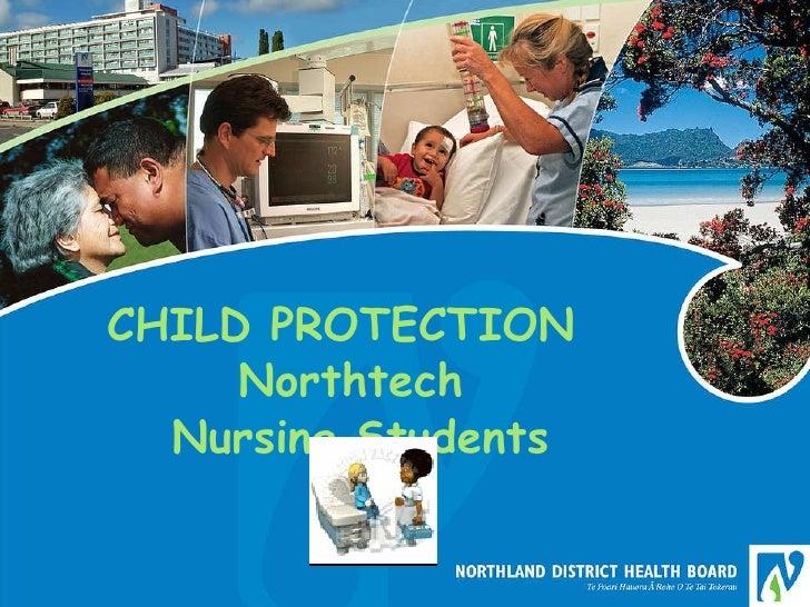 CHILD PROTECTION   Northtech   Nursing Students