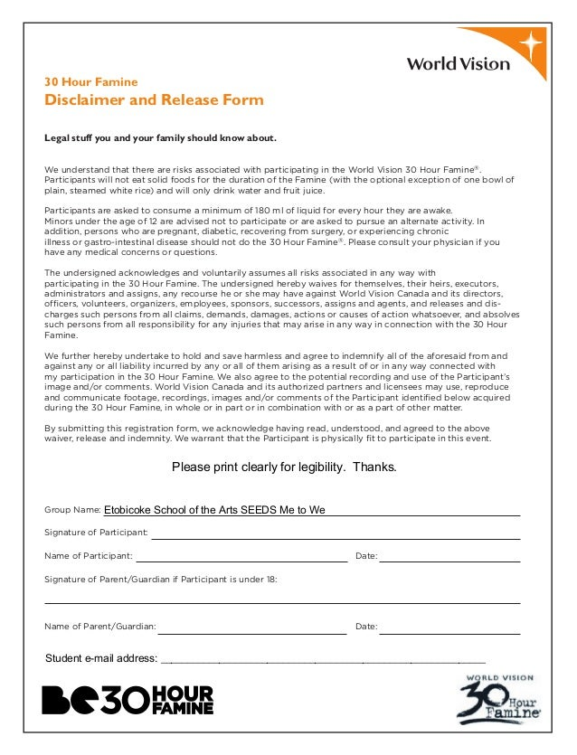 30 Hour Famine Disclaimer and Release Form Legal stuff you and your family should know about. We understand that there are...