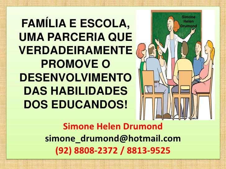 Família e escola 3 por simone helen drumond