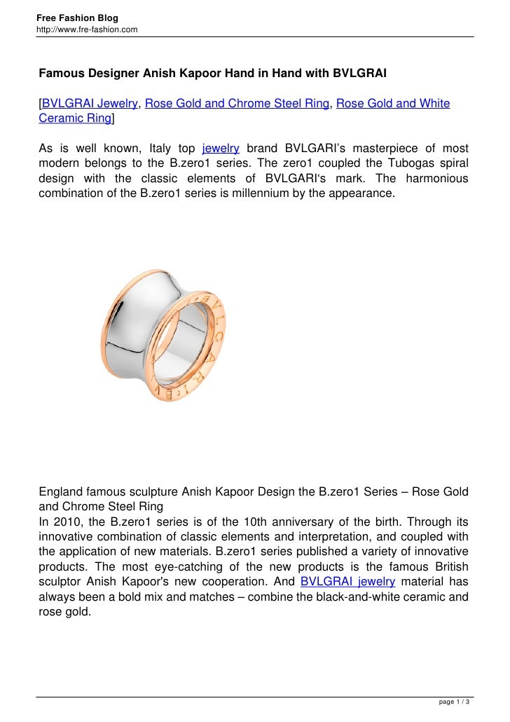 Free Fashion Bloghttp://www.fre-fashion.comFamous Designer Anish Kapoor Hand in Hand with BVLGRAI[BVLGRAI Jewelry, Rose Go...