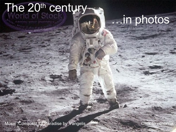 The 20th Century...in photos