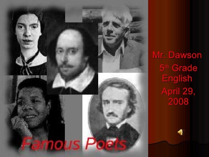 Mr. Dawson  5 th  Grade English  April 29, 2008