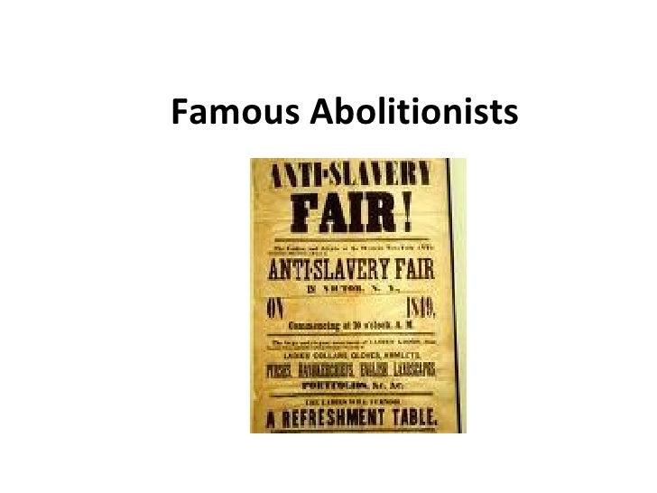 Famous Abolitionists