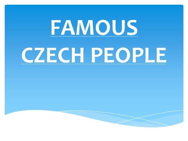 FAMOUSCZECH PEOPLE