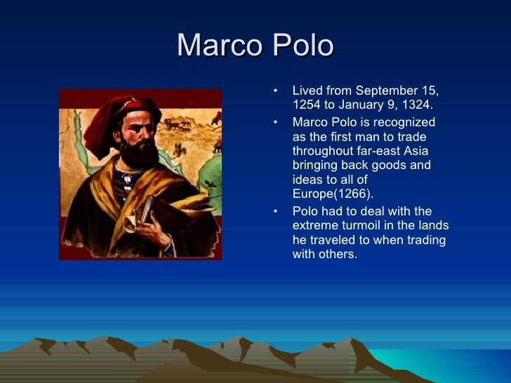 the life of the italian explorer marco polo Italian explorer rescues the daughter of the mongol leader kublai khan, meets a hermit who has invented gunpowder and builds a cannon marco polo 1h 35min.