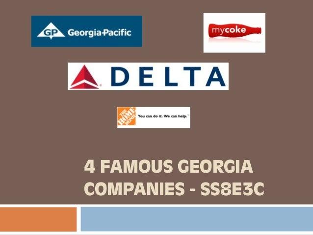 4 FAMOUS GEORGIA COMPANIES - SS8E3C