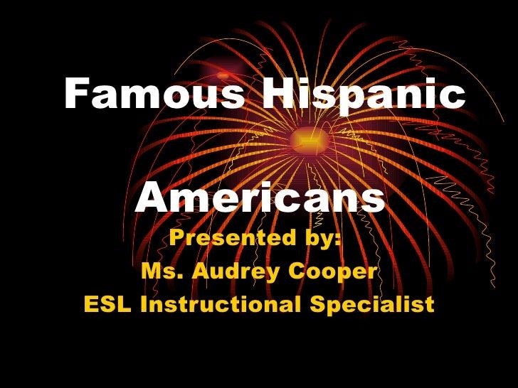 Famous Hispanic Americans Powerpoint