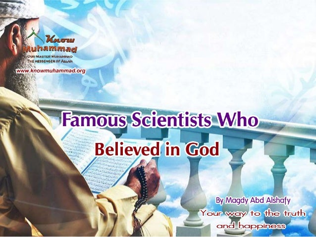 Famous scientists who believed in god and