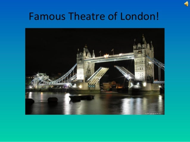 Famous theatre of london
