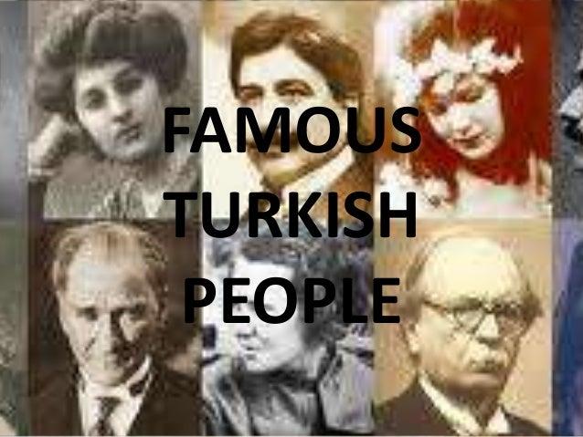 FAMOUS TURKISH PEOPLE