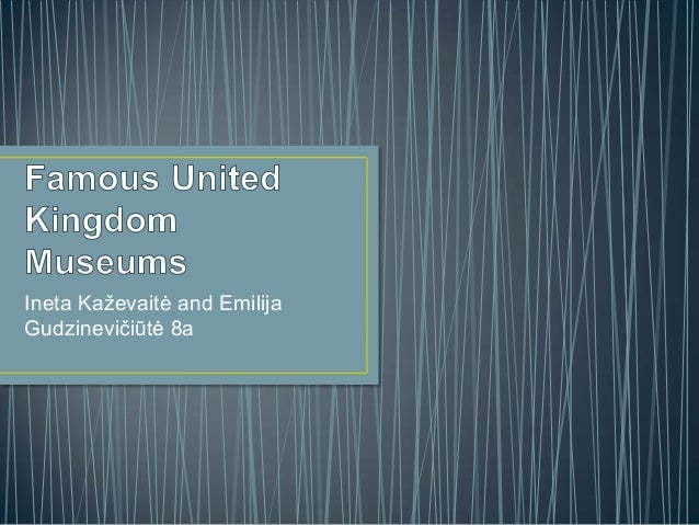 Famous united kingdom museums