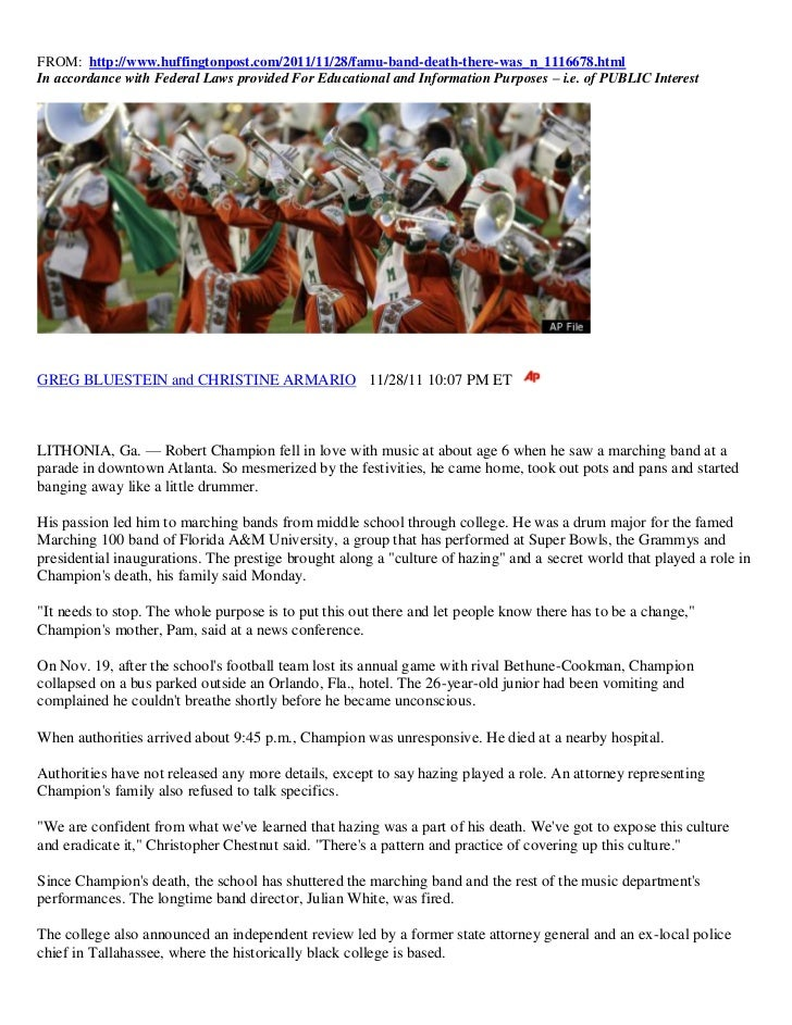 FROM: http://www.huffingtonpost.com/2011/11/28/famu-band-death-there-was_n_1116678.htmlIn accordance with Federal Laws pro...