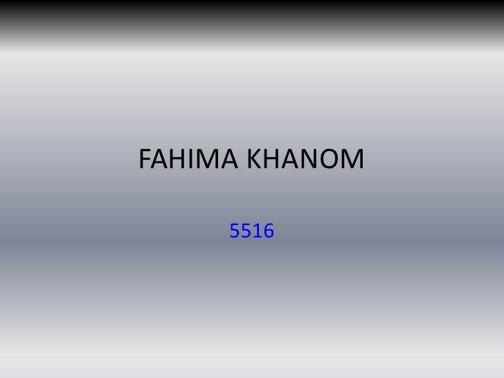 FAHIMA KHANOM     5516