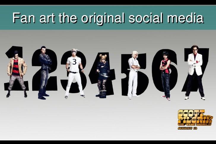 Fan art the original social media