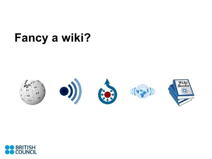 Fancy a wiki?