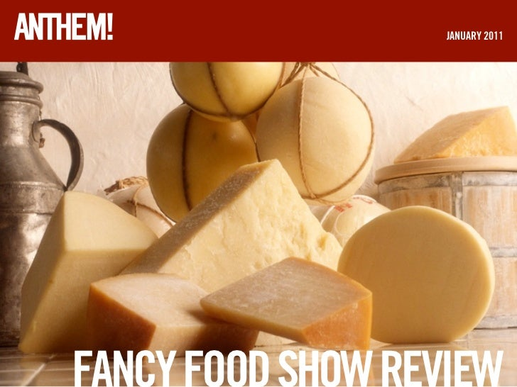 Fancy Food Show Review 2011