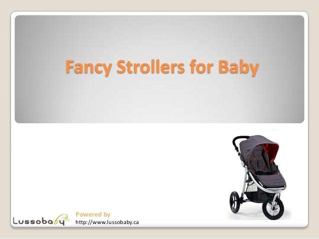 Fancy strollers for baby