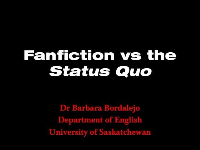 Fanfiction vs the Status Quo