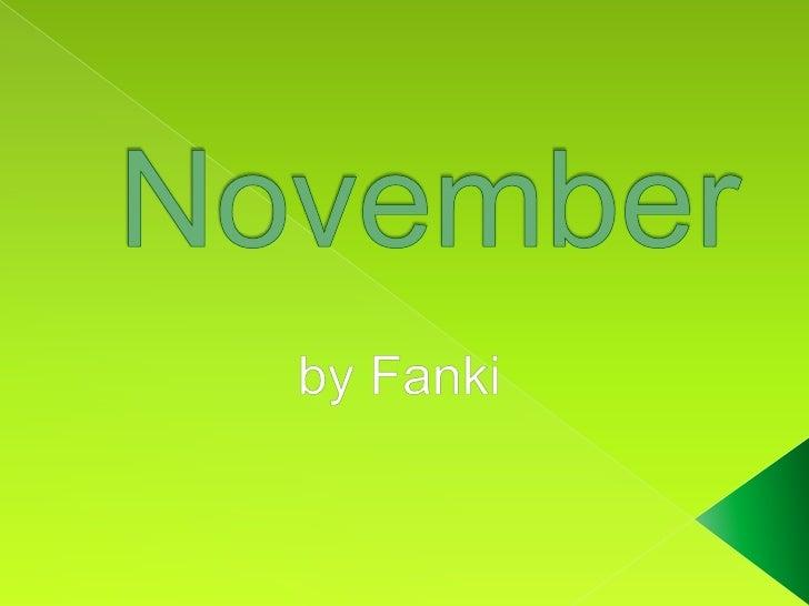 Fanki November