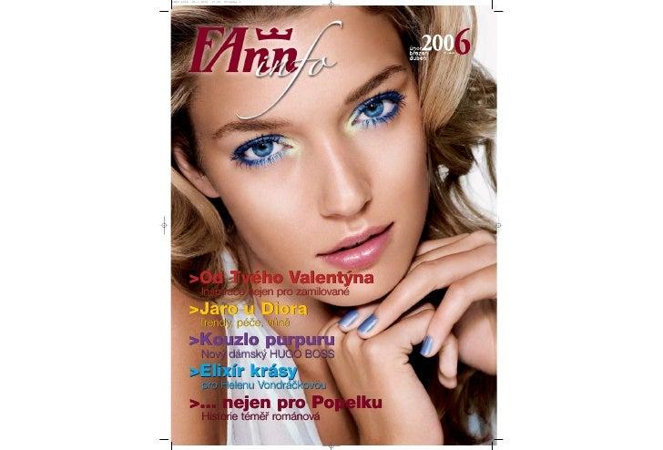 INFO-2006   12.1.2006   13:50   Stránka 1                 >Od Tvého Valent˘na                  Inspirace nejen pro zamilov...
