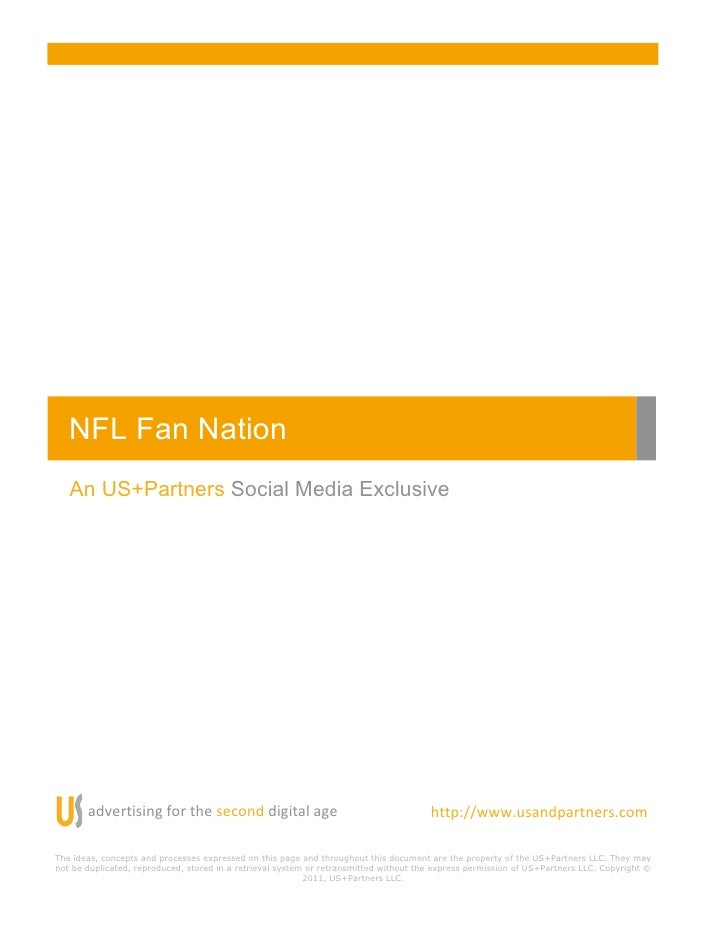 "NFL Fan Nation!   An US+Partners Social Media Exclusive       ""#$%&()(*+!,-&!.%!)%/-*#!#(+(""0!""+%!                        ..."