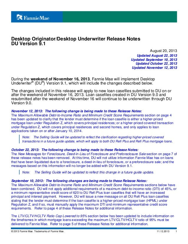Desktop Originator/Desktop Underwriter Release Notes DU Version 9.1 August 20, 2013 Updated August 22, 2013 Updated Septem...