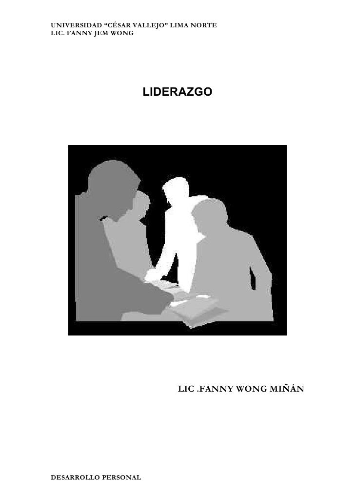 "UNIVERSIDAD ""CÉSAR VALLEJO"" LIMA NORTE LIC. FANNY JEM WONG                           LIDERAZGO                            ..."