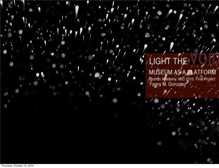 Light the Void                                               LIGHT THE              VOID                                  ...