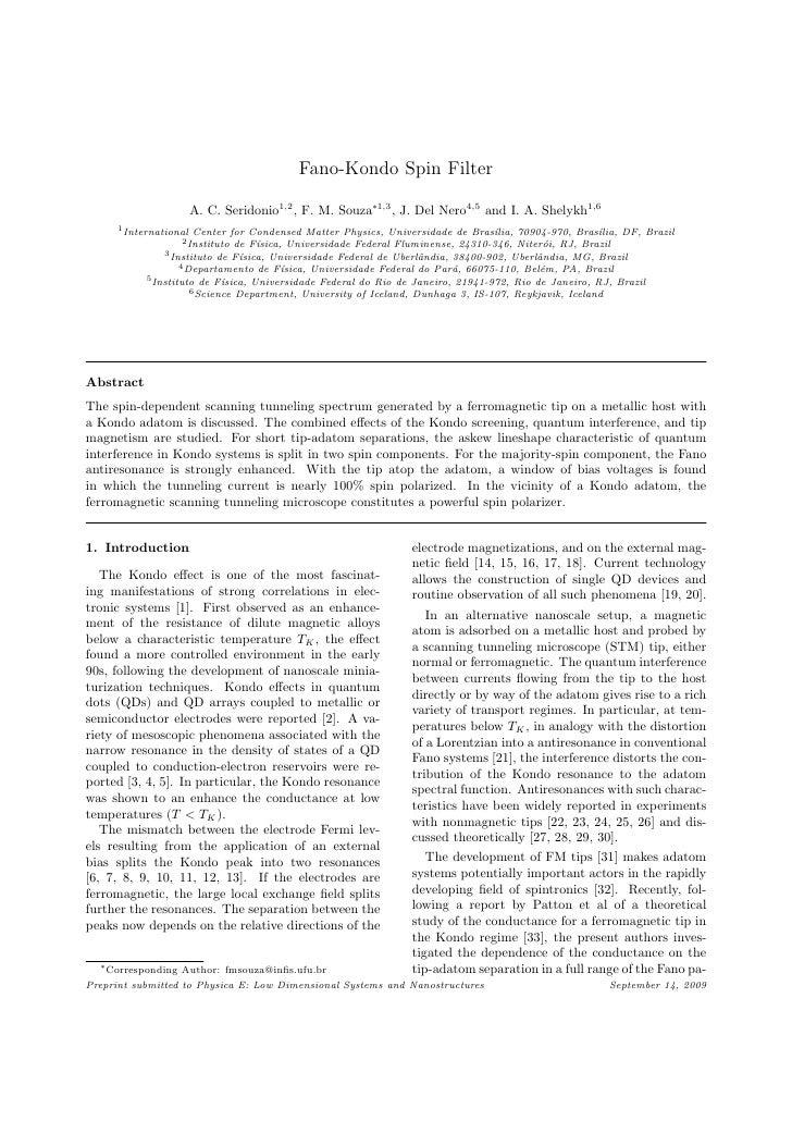 Fano-Kondo Spin Filter                        A. C. Seridonio1,2 , F. M. Souza∗1,3 , J. Del Nero4,5 and I. A. Shelykh1,6  ...