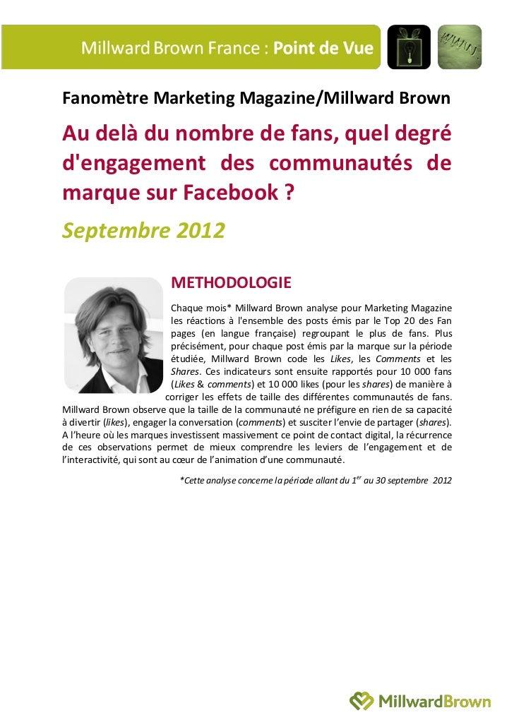 Fanomètre Marketing Magazine/Millward BrownAu delà du nombre de fans, quel degrédengagement des communautés demarque sur F...