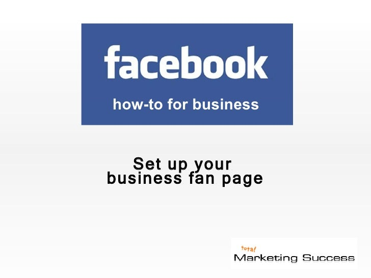 Set up your  business fan page how-to for business