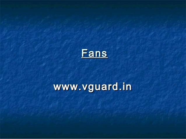 Fans | Ceiling Fan, Wall Fan, Decorative Fan :: V-Guard Products
