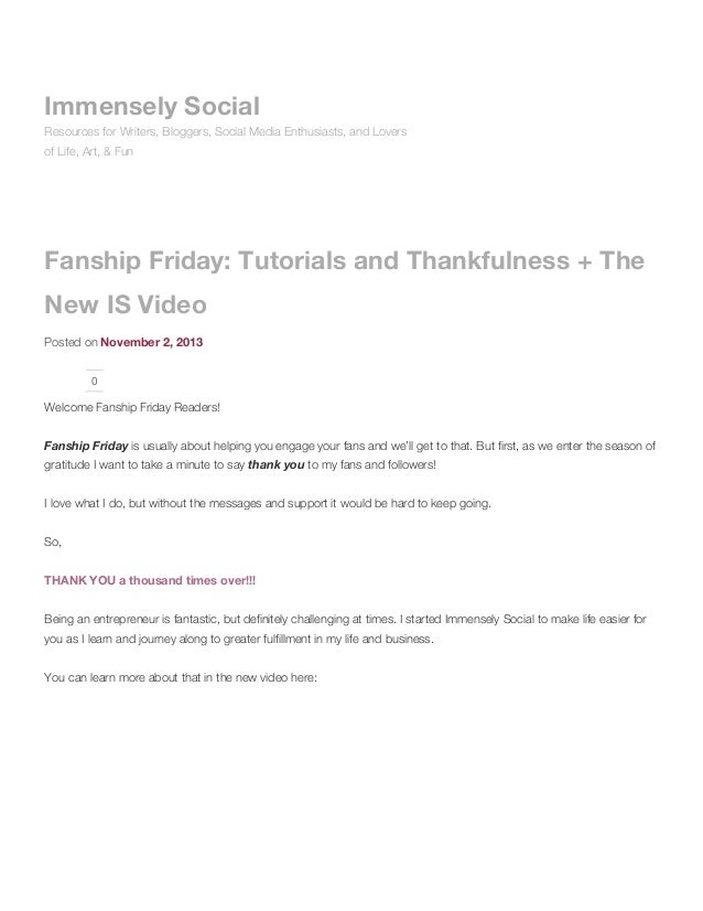Fanship friday: tutorials and thankfulness + the new is video immensely social