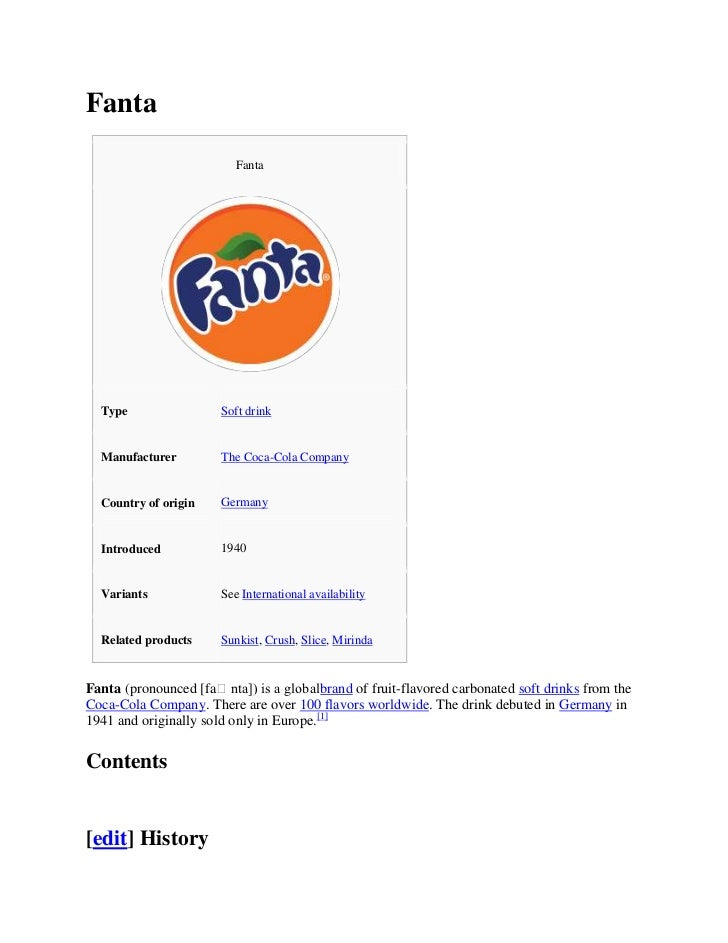 Fanta                          Fanta  Type                 Soft drink  Manufacturer         The Coca-Cola Company  Country...