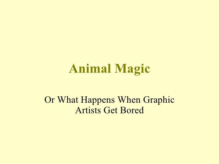 Fantastic Animal Magic