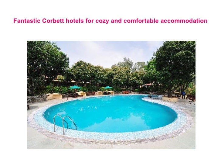 Fantastic corbett hotels for cozy and comfortable accommodation