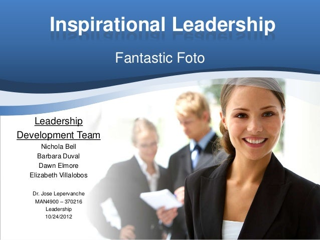 Inspirational Leadership                          Fantastic Foto   LeadershipDevelopment Team      Nichola Bell     Barbar...