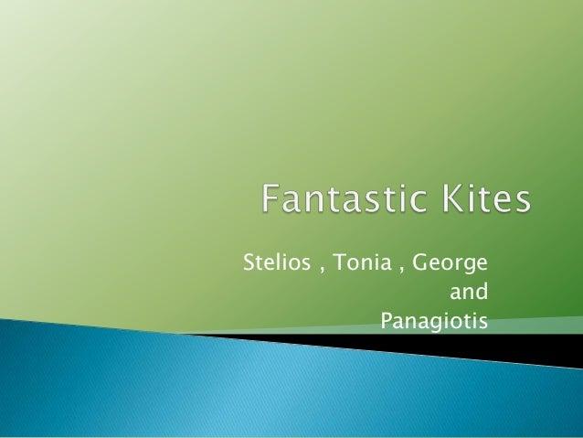 Stelios , Tonia , George and Panagiotis