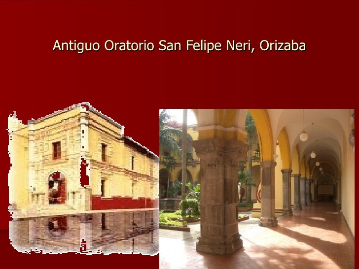 Antiguo Oratorio San Felipe Neri