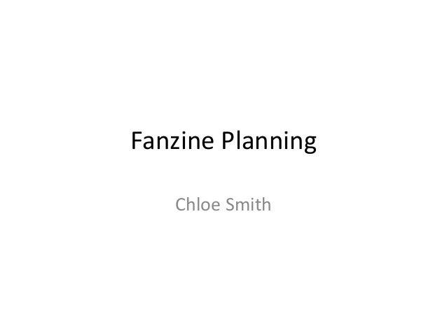 Fanzine Planning Chloe Smith