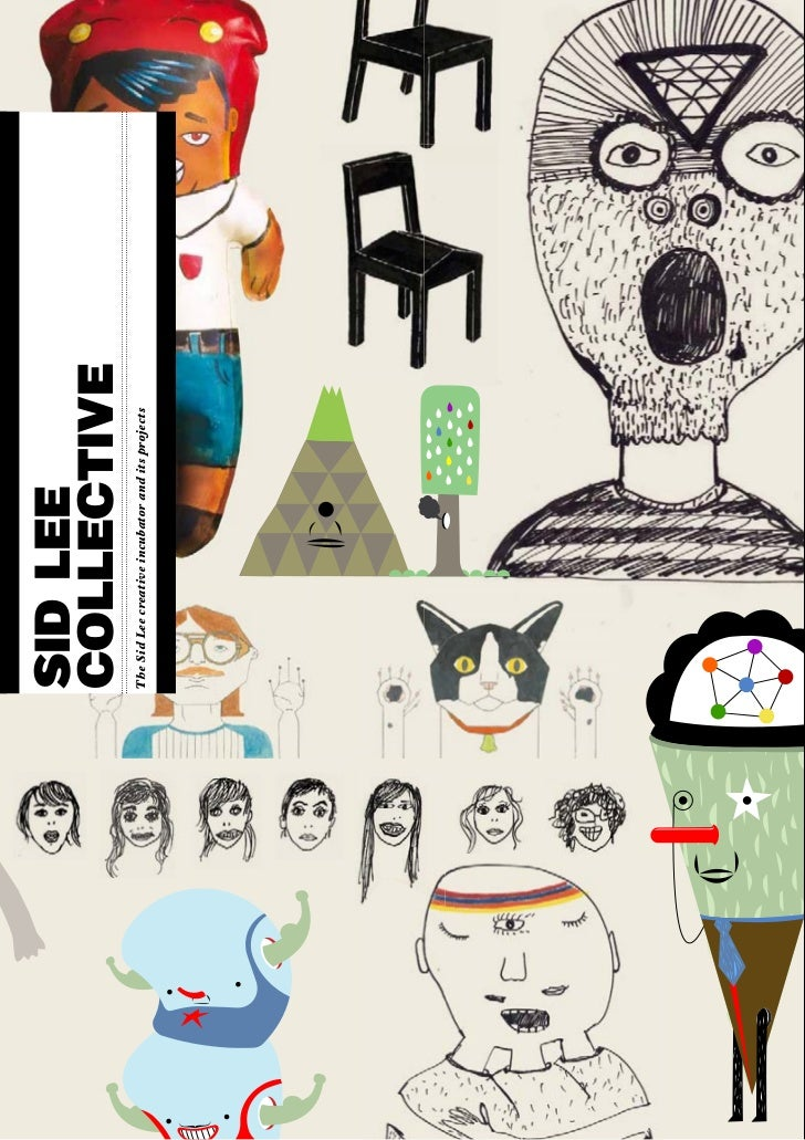 SID LEE                    COLLECTIVE                    The Sid Lee creative incubator and its projects     - 1 -NOM DE L...