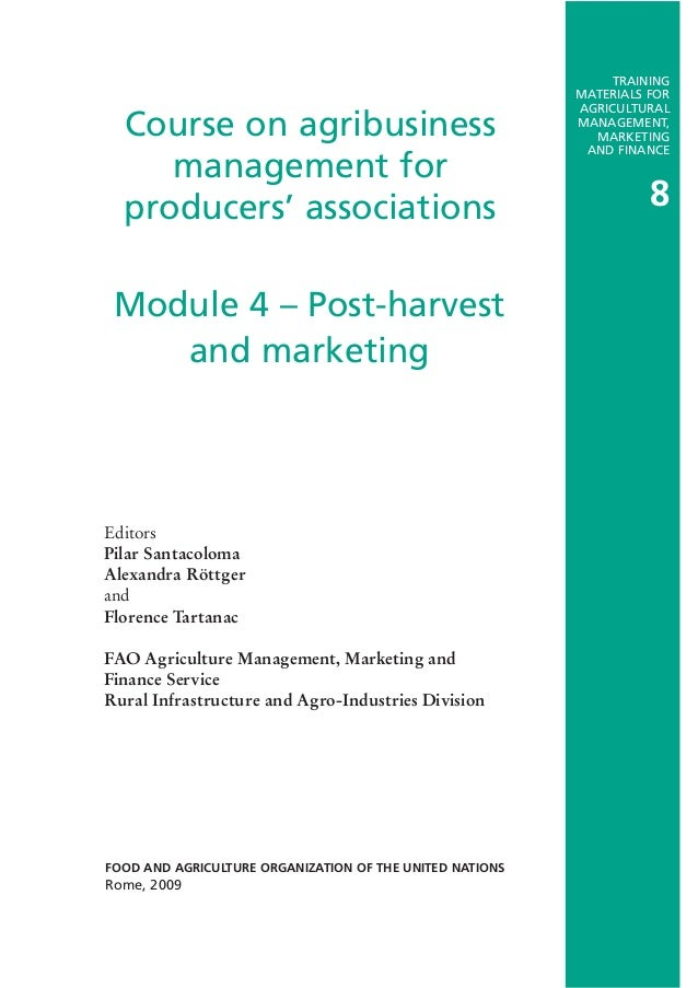 Course on agribusiness management for producers' associations Editors Pilar Santacoloma Alexandra Röttger and Florence Tar...