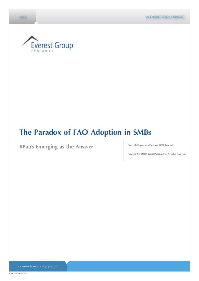 2012                                           AN EVEREST GROUP REPORT         The Paradox of FAO Adoption in SMBs        ...