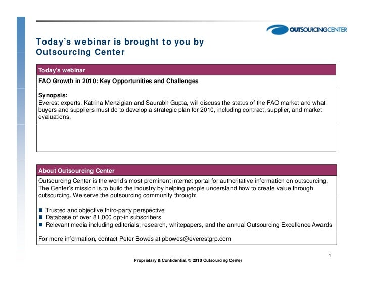Today's webinar is brought to you byOutsourcing CenterToday's webinarFAO Growth in 2010: Key Opportunities and ChallengesS...