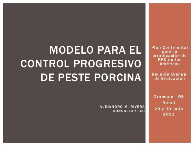 Modelo para el control progresivo de Peste Porcina