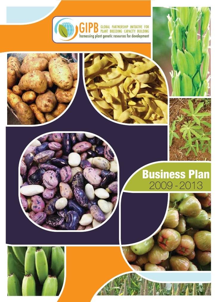 GLOBAL PARTNERSHIP INITIATIVE FOR PLANT BREEDING CAPACITY BUILDING                    Business Plan                       ...