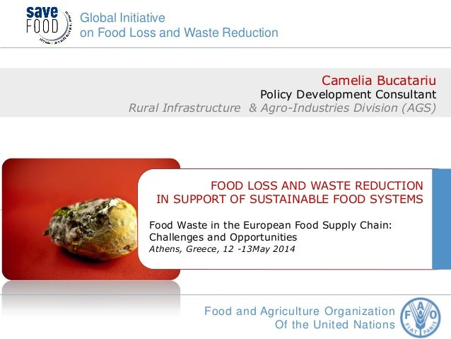 Food loss and waste reduction in support of sustainable ...