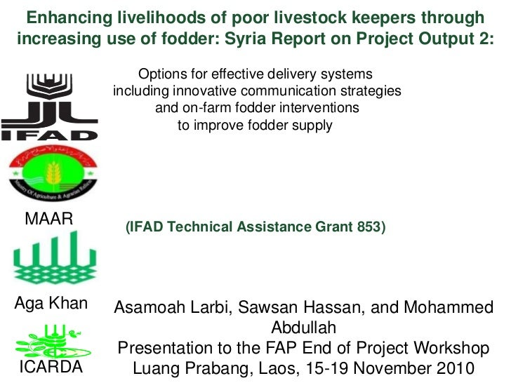 Enhancing livelihoods of poor livestock keepers through increasing use of fodder: Syria Report on Project Output 2: <br />...