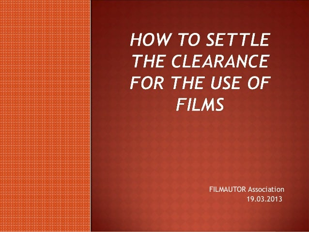 How to Settle the Clearance for the Use of Films in Bulgaria