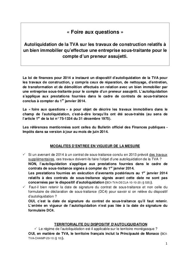 1  « Foire aux questions »  Autoliquidation de la TVA sur les travaux de construction relatifs à  un bien immobilier qu'ef...